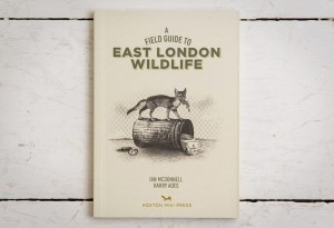 <b>Field Guide to East London Wildlife</b>