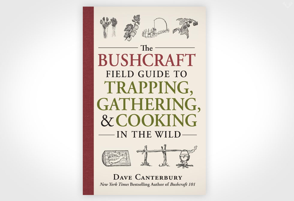 The-Bushcraft-Field-Guide-to-Trapping,Gathering-and-Cooking-in-the-Wild-LumberJac